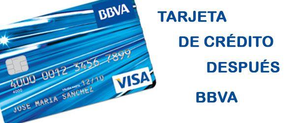 tarjeta crédito después bbva